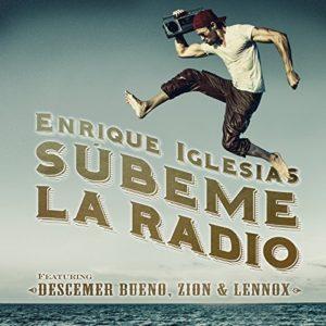 Subeme La Radio Enrique Iglesias feat. Descemer Bueno, Zion & Lennox