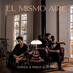 El Mismo Aire - Camilo & Pablo Alborán