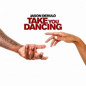 Take You Dancing - Jason Derulo