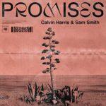 Promises - Calvin Harris & Sam Smith