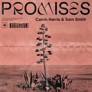 Promises - Calvin Harris & Sam Smith